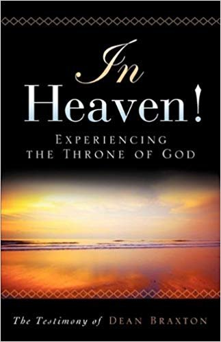 Dean Braxton Heaven Experiencing Throne God